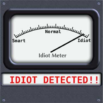 Idiot meter